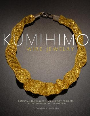 Kumihimo Wire Jewelry By Imperia, Giovanna