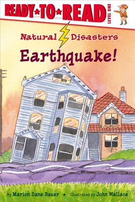 Earthquake! By Bauer, Marion Dane/ Wallace, John (ILT)